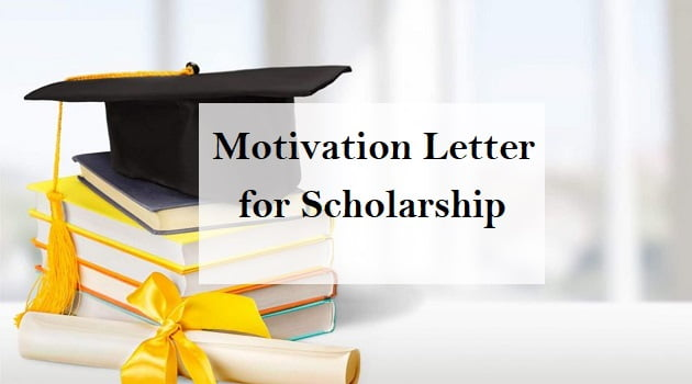 Motivation Letter for Scholarship Application