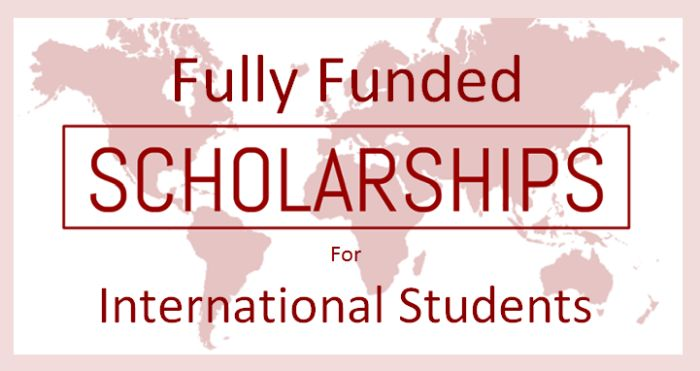 10 Fully funded Scholarships for International students ...