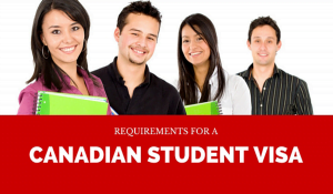 students visa Canada requirements