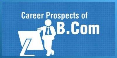 Career Opportunities For BCom Students