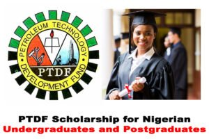 PTDF National Scholarship For Undergraduates/Postgraduates In Nigeria 2020/2021