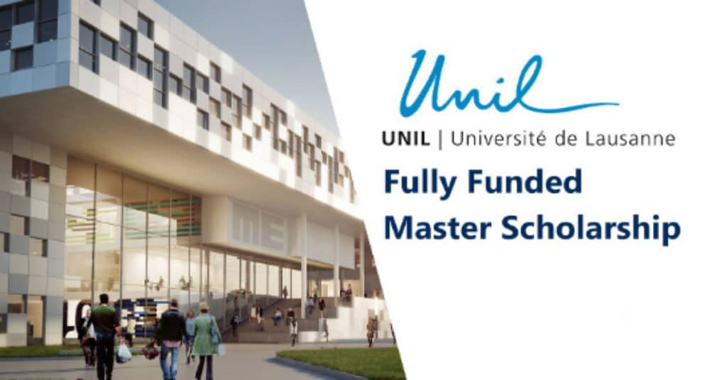UNIL Masters Grants in Switzerland for Foreign Students