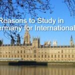 Reasons Why International Students Choose To Study In Germany
