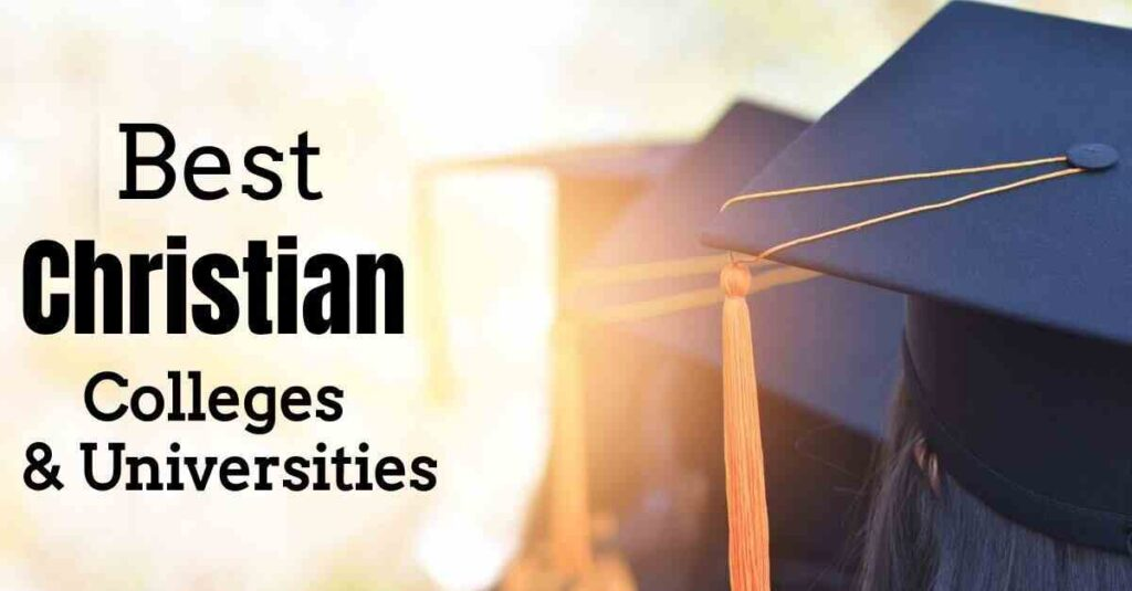 Christian Colleges and Universities